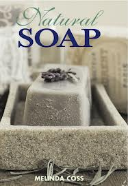 Book Review: Natural Soap by Melinda Coss